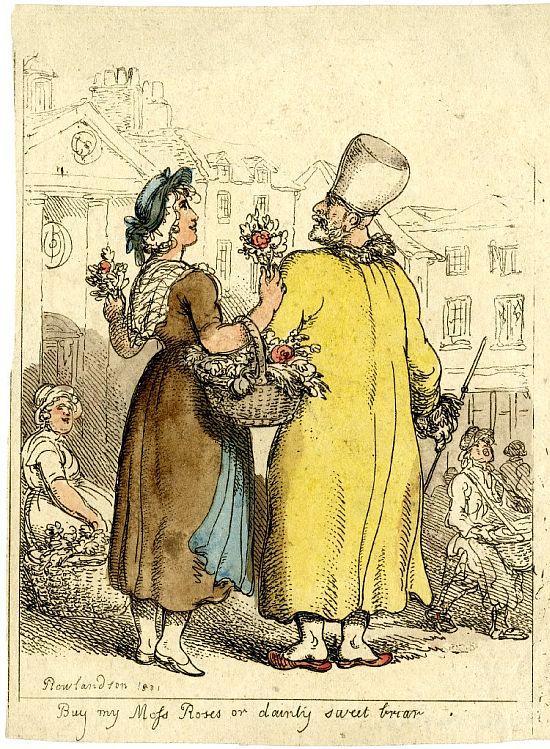 Thomas Rowlandson, Buy my moss roses dainty sweet briar, 1811