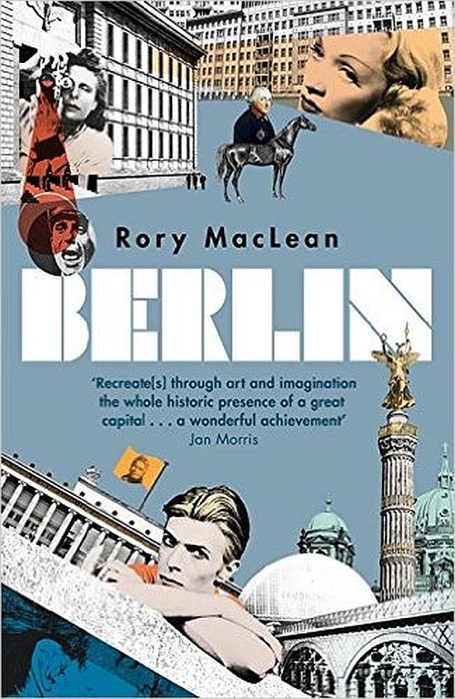 Rory MacLean Berlin