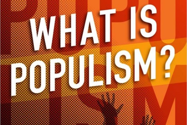 Jan-Werner Muller's What Is Populism?